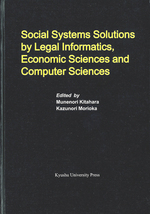 Social Systems Solutions by Legal Informatics, Economic Sciences and Computer Sciences