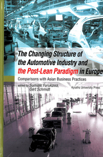 The Changing Structure of the Automotive Industry and the Post-Lean Paradigm in Europe
