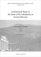 Architectural Study of the Stoas of the Asklepieion at Ancient Messene