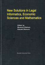 New Solutions in Legal Informatics, Economic Sciences and Mathematics
